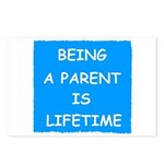 BEING A PARENT IS LIFETIME Postcards (Package of 8