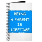 BEING A PARENT IS LIFETIME Journal
