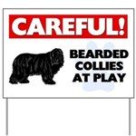 Careful Bearded Collies Yard Sign