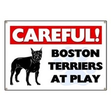 Careful Boston Terriers Banner