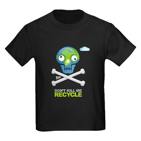 Don't kill me. Recycle Earth Kids Dark T-Shirt
