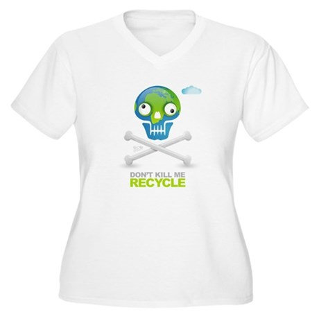 Don't kill me. Recycle Earth Women's Plus Size V-N