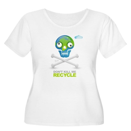 Don't kill me. Recycle Earth Women's Plus Size Sco