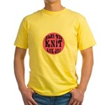 Moms Who Knit Kick Ass Yellow T-Shirt