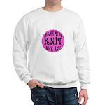 Moms Who Knit Kick Ass Sweatshirt