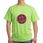 Moms Who Knit Kick Ass Green T-Shirt