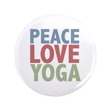 "Peace Love Yoga 3.5"" Button"
