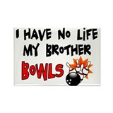 No Life Brother Bowls Rectangle Magnet