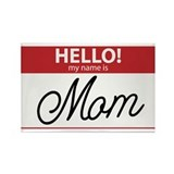 Hello My Name is Mom Tag Rectangle Magnet (10 pack