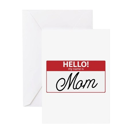 Hello My Name is Mom Tag Greeting Card