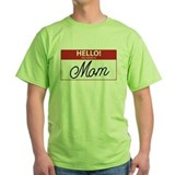 Hello My Name is Mom Tag T-Shirt
