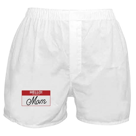 Hello My Name is Mom Tag Boxer Shorts