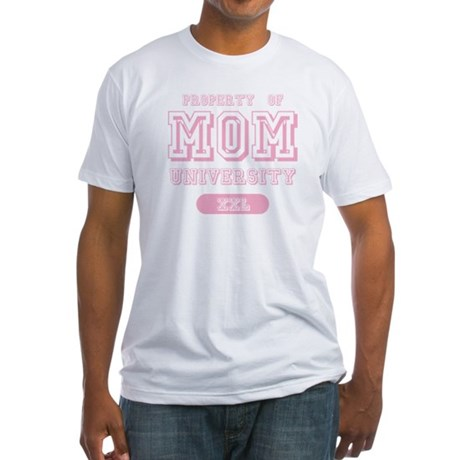 Property of Mom University Fitted T-Shirt