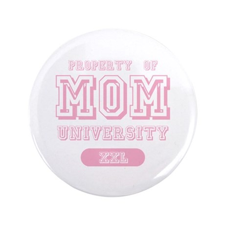 "Property of Mom University 3.5"" Button (100 pack)"