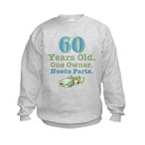 Needs Parts 60 Sweatshirt