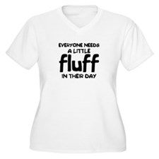Everyone Needs Fluff T-Shirt