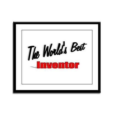 """The World's Best Inventor"" Framed Panel Print"