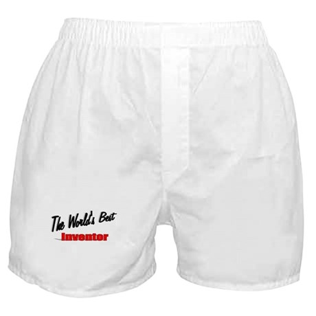 """The World's Best Inventor"" Boxer Shorts"