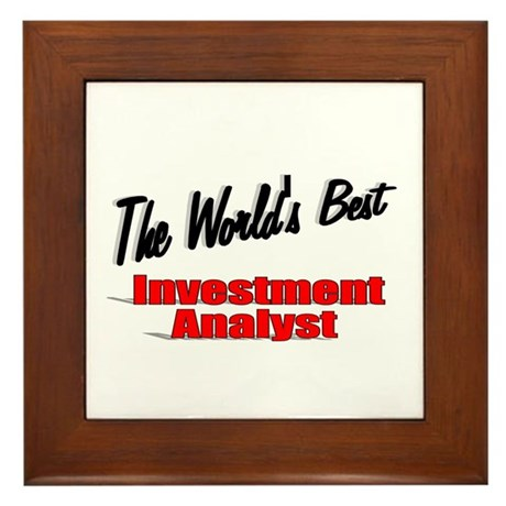 """The World's Best Inventment Analyst"" Framed Tile"