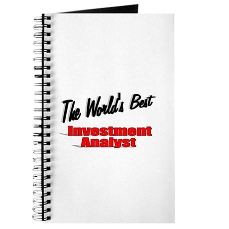 """The World's Best Inventment Analyst"" Journal"