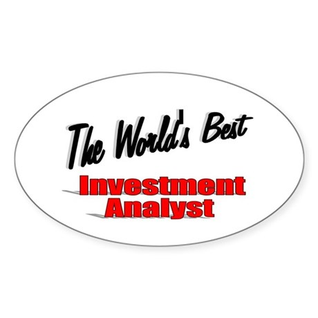 """The World's Best Inventment Analyst"" Sticker (Ova"