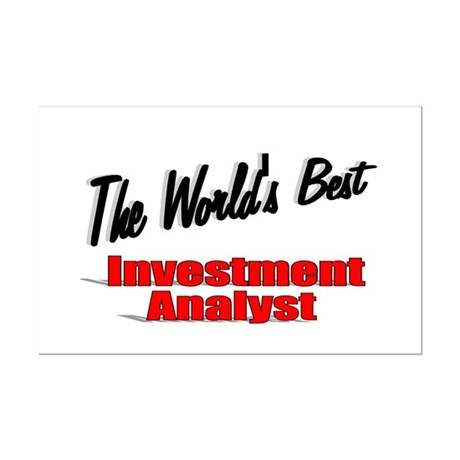 """The World's Best Inventment Analyst"" Mini Poster"