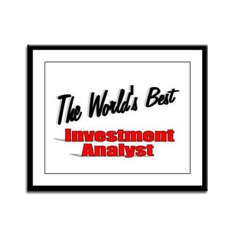 """The World's Best Inventment Analyst"" Framed Panel"