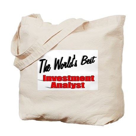 """The World's Best Inventment Analyst"" Tote Bag"
