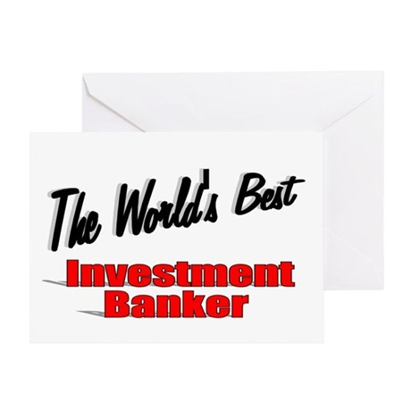 """The World's Best Investment Banker"" Greeting Card"