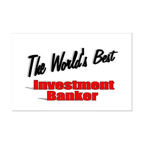 """The World's Best Investment Banker"" Mini Poster P"