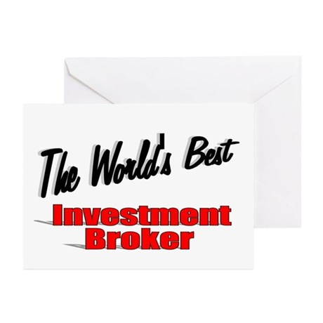"""The World's Best Investment Broker"" Greeting Card"