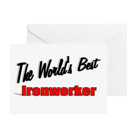 """The World's Best Ironworker"" Greeting Cards (Pk o"