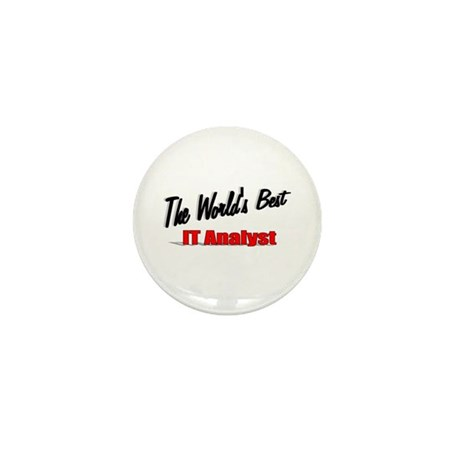 """The World's Best IT Analyst"" Mini Button (100 pac"