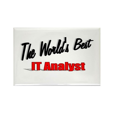 """The World's Best IT Analyst"" Rectangle Magnet (10"