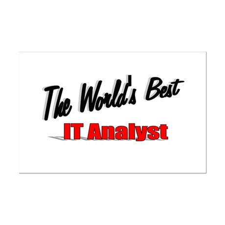 """The World's Best IT Analyst"" Mini Poster Print"