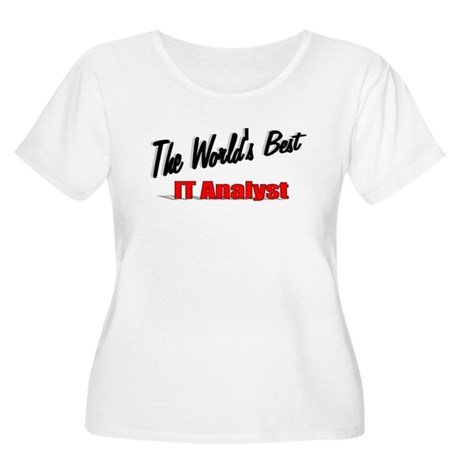 """The World's Best IT Analyst"" Women's Plus Size Sc"