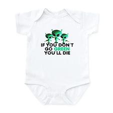 Go Green slogan Infant Bodysuit