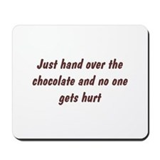Hand Over Chocolate Mousepad