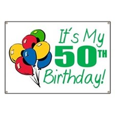 It's My 50th Birthday (Balloons) Banner