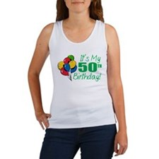 It's My 50th Birthday (Balloons) Women's Tank Top
