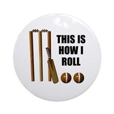 This Is How I Roll Cricket Ornament (Round)