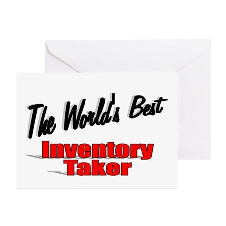 """The World's Best Inventory Taker"" Greeting Cards"