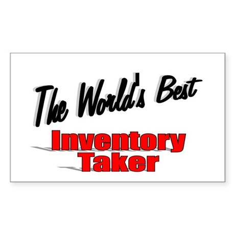 """The World's Best Inventory Taker"" Sticker (Rectan"