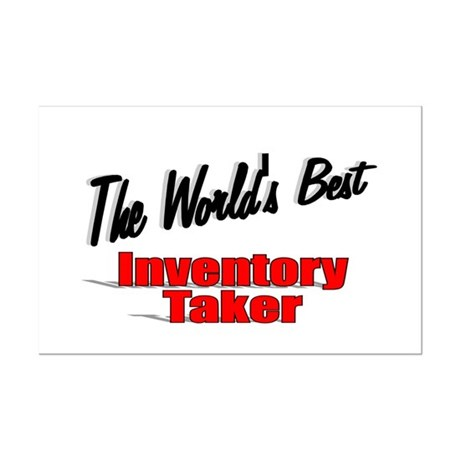 """The World's Best Inventory Taker"" Mini Poster Pri"