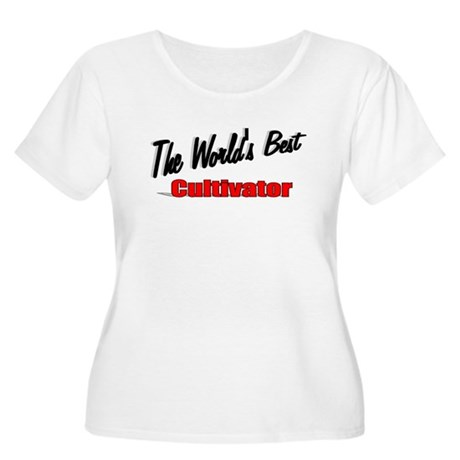 """The World's Best Cultivator"" Women's Plus Size Sc"
