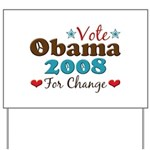 Vote Obama 2008 For Change Yard Sign
