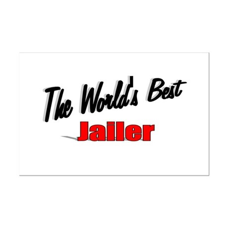"""The World's Best Jailer"" Mini Poster Print"