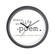 Every Life Writes a Poem Wall Clock