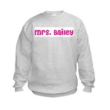 Mrs. Bailey Sweatshirt