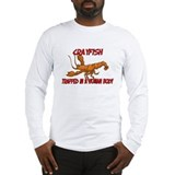 Crayfish trapped in a human body Long Sleeve T-Shi
